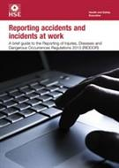 INDG453 Reporting Accidents And Incidents At Work