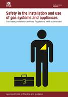 L56 Safety in the Installation and Use of Gas Systems and Appliances: Gas Safety (Installation and Use) Regulations 1998 Approved Code of Practice and Guidance 5th edition