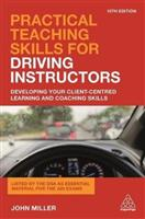 Practical Teaching Skills for Driving Instructors: Developing Your Client-Centred Learning and Coaching Skills - Front