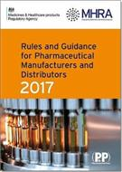 Rules and Guidance for Pharmaceutical Manufacturers and Distributors 2017 (Orange Guide)