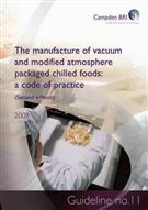The Manufacture of Vacuum and Modified Atmosphere Packaged Chilled Foods: A Code of Practice (Second Edition)  - Front