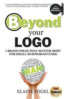 Beyond Your LOGO: 7 Brand Ideas That Mat - Front