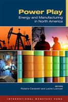 Power Play: Energy and Manufacturing in North America