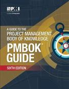A Guide to the Project Management Body of Knowledge (PMBOK Guide) Sixth Edition