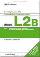 The Building Regulations 2015: Approved Document L2B: Conservation of fuel and power in existing buildings other than dwellings, 2010 edition incorporating 2010, 2011 and 2013 amendments - Front