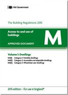 The Building Regulations 2015: Approved Document M: Access to and use of buildings - Volume 1: Dwellings, 2015 edition - Front