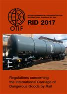 Regulations Concerning The International Carriage Of Dangerous Goods By Rail (RID) 2017 edition