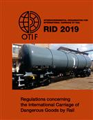 Regulations Concerning The International Carriage Of Dangerous Goods By Rail (RID) 2019 edition - Front