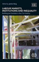 Labour Markets, Institutions and Inequality: Building Just Societies in the 21st Century - Front