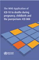 WHO Application of ICD-10 to Deaths during Pregnancy, Childbirth and Puerperium - ICD-MM - Front