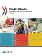 PISA 2015 Results: Vol. I - Excellence and Equity in Education