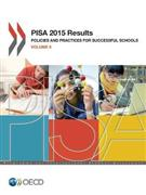 PISA 2015 Results: Volume II - Policies and Practices for Successful Schools