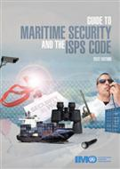 Guide to Maritime Security and the ISPS Code  - Front
