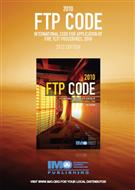 FTP Code: International Code for Application of Fire Test Procedures 2010 - 2012 Edition