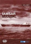International Aeronautical and Maritime Search and Rescue Manual (IAMSAR Manual) - Volume I, Organization and Management 2016 Edition