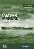 International Aeronautical and Maritime Search and Rescue Manual (IAMSAR Manual) - Volume II, Mission Co-ordination 2016 Edition