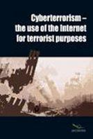 Cyberterrorism - The Use of the Internet for Terrorist Purposes - Front