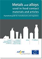 Metals And Alloys Used On Food Contact Materials And Articles: A Practical Guide For Manufacturers And Regulators - Front
