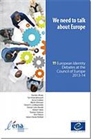 We Need to Talk About Europe: European Identity Databases at the Council of Europe 2013-14