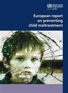 European Report on Preventing Child Maltreatment - Front