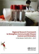 Regional Research Framework to Strengthen Communicable Disease Control and Elimination in the Western Pacific - Front