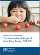 Progress Report on Implementing the Western Pacific Regional Food Safety Strategy 2011-2015 - Front
