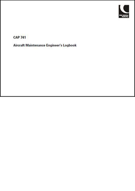 CAP 741 Aircraft Maintenance Engineers Log Book Issue 2 2008