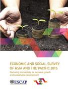 Economic and Social Survey of Asia and the Pacific 2016: Nurturing Productivity for Inclusive Growth and Sustainable Development